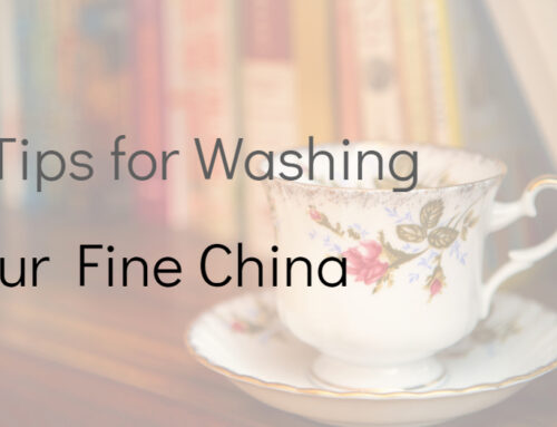 6 Tips for Washing Your Fine China